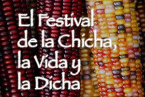 """El Festival . . . . . . . . . . . . . . . . . . . . . . . . . . . .  – Haga clic en la imagen (derecha) para avanzar . . . . . . . – Haga clic en """"La Chicha Dicha"""" (arriba) para regresar al inicio."""